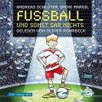 Fußball und sonst gar nichts / Fußball und ... Bd.1 (2 Audio-CDs)