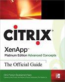 Citrix Xenapp(tm) Platinum Edition Advanced Concepts: The Official Guide