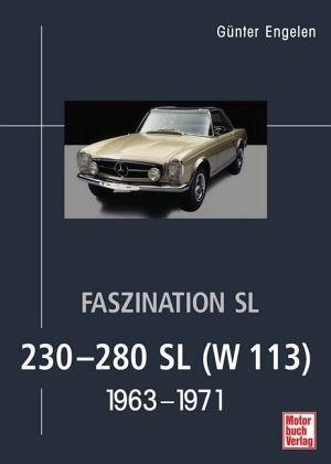 Faszination SL - 230-280 SL (W 113) - Engelen, Günter
