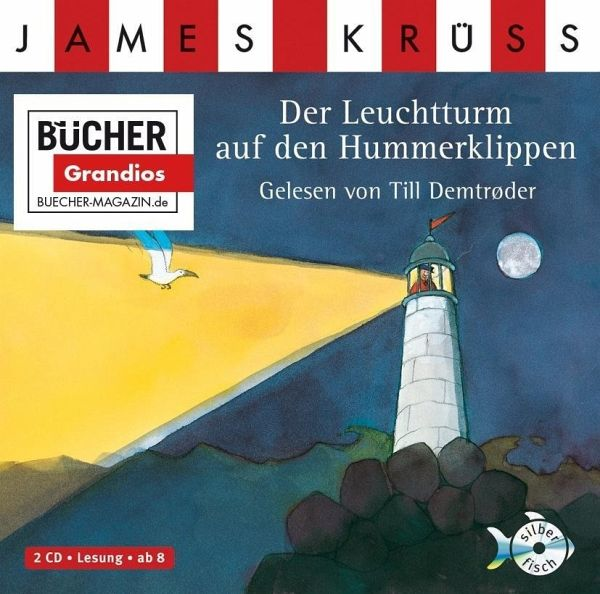 Der Leuchtturm auf den Hummerklippen, 2 Audio-CDs - Krüss, James