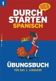 Durchstarten in Spanisch. 1. Lernjahr