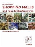 Shopping Malls und neue Einkaufszentren