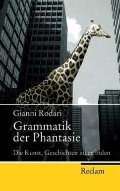 Grammatik der Phantasie - Rodari, Gianni