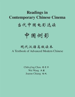 Readings in Contemporary Chinese Cinema - Chou, Chih-P'Ing; Chiang, Joanne