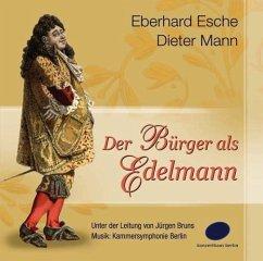 Der Bürger als Edelmann, 1 Audio-CD - Molière
