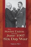 The Soviet Union and the June 1967 Six Day War