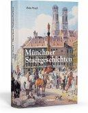 Münchner Stadtgeschichten