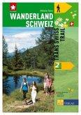 Wanderland Schweiz 02. Trans Swiss Trail