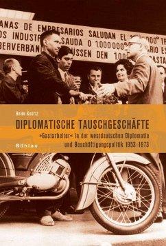 Diplomatische Tauschgeschäfte - Knortz, Heike