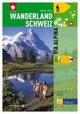 Wanderland Schweiz 01. Via Alpina