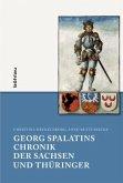 Georg Spalatins »Chronik der Sachsen und Thüringer«