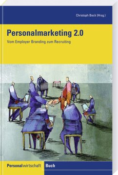Personalmarketing 2.0 - Beck, Christoph (Hrsg.)