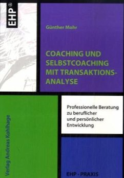 Coaching und Selbstcoaching - Mohr, Günther