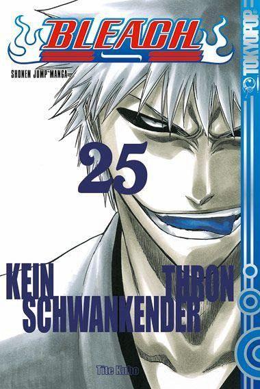 Kein schwankender Thron / Bleach Bd.25 - Kubo, Tite