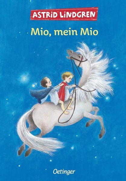 Mio, mein Mio - Lindgren, Astrid