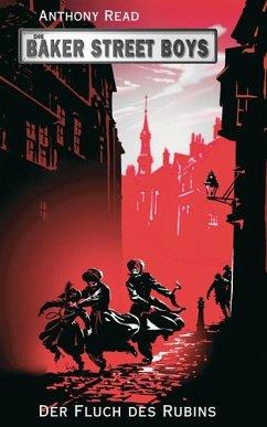 Die Baker Street Boys: Der Fluch des Rubins