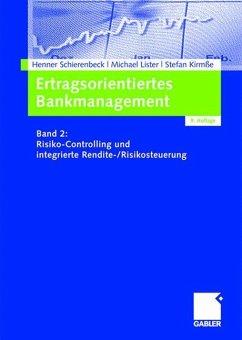 Ertragsorientiertes Bankmanagement 2 - Schierenbeck, Henner