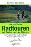 Radtouren mit Kindern - Rund um München