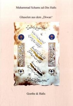 Ghaselen aus dem Diwan - Hafis