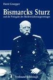 Bismarcks Sturz und die Preisgabe des Rückversicherungsvertrages