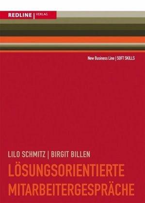 Lösungsorientierte Mitarbeitergespräche - Schmitz, Lilo; Billen, Birgit