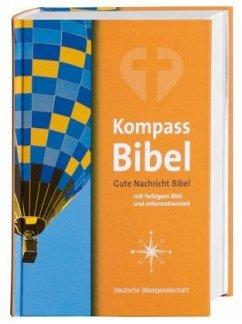 Kompass-Bibel - Gute Nachricht Bibel mit farbigem Bild- und Informationsteil (Nr.1696)