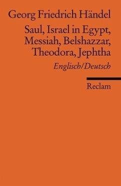 SaulIsrael in EgyptMessiah; Belshazzar; Theodora; Jephtha