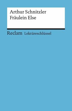 Fräulein Else. Lektüreschlüssel für Schüler