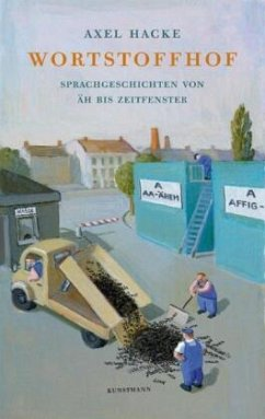 Wortstoffhof - Hacke, Axel