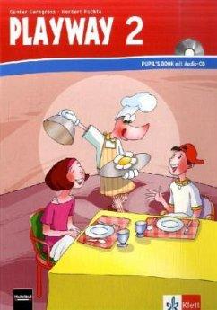 Playway ab Klasse 1. 2.Schuljahr. Pupil's Book mit Audio-CD