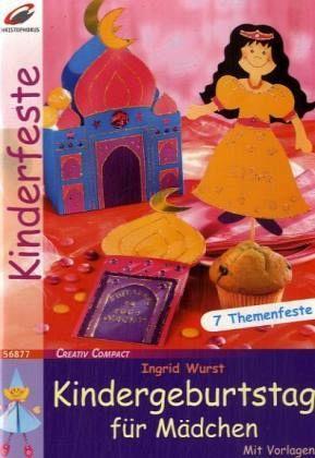 Kindergeburtstag für Mädchen - Wurst, Ingrid