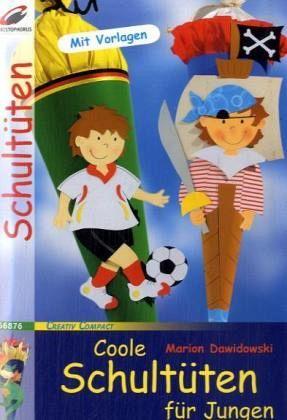 Coole Schultüten für Jungen - Dawidowski, Marion