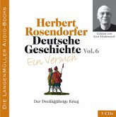 Der Dreißigjährige Krieg, 3 Audio-CDs / Deutsche Geschichte, Audio-CDs Vol.6