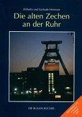 Die alten Zechen an der Ruhr