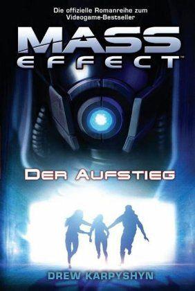 Der Aufstieg / Mass Effect Bd.2 - Karpyshyn, Drew