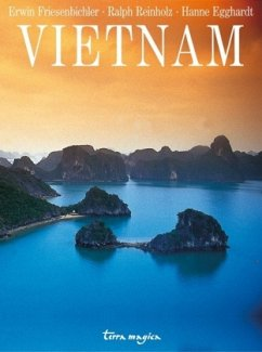 Vietnam - Friesenbichler, Erwin; Reinzholz, Ralph; Egghardt, Hanne