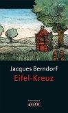 Eifel-Kreuz / Siggi Baumeister Bd.16