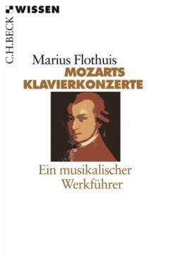 Mozarts Klavierkonzerte - Flothuis, Marius