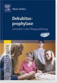 Lernstationen: Dekubitusprophylaxe