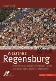Welterbe Regensburg