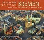 Im Flug über (In flight over) Bremen, Bremerhaven und Umgebung