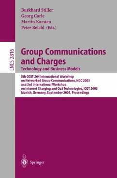 Group Communications and Charges; Technology and Business Models - Stiller, Burkhard / Carle, Georg / Karsten, Martin / Reichl, Peter (eds.)