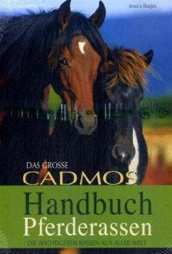 Das große Cadmos Handbuch Pferderassen