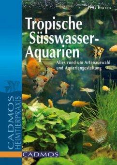 Tropische Süßwasser-Aquarien