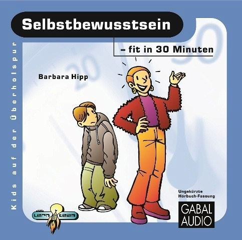 Selbstbewusstsein - fit in 30 Minuten - Hipp, Barbara