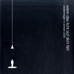 Wenn das Licht auf dich fällt: Westernhagen In Concert 2005 (Earbook)