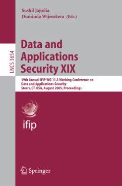 Data and Applications Security XIX - Jajodia, Sushil / Wijesekera, Duminda (eds.)
