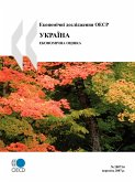 OECD Economic Surveys: Ukraine - Economic Assessment - Volume 2007 Issue 16 (Ukrainian Version)