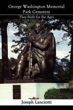 George Washington Memorial Park Cemetery