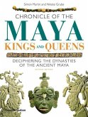 Chronicle of the Maya Kings and Queens